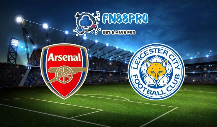 ทาย ผล บอล วัน นี้ Arsenal vs Leicester City, 02:15 – 26/10/2020