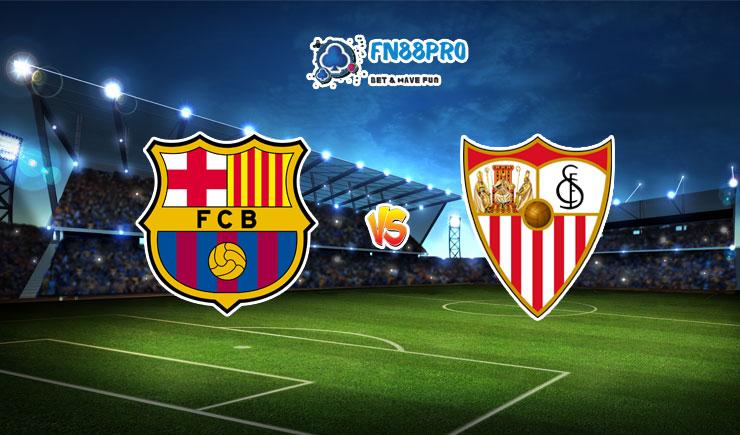 ทาย ผล บอล วัน นี้ Barcelona vs Sevilla, 02:00 – 05/10/2020