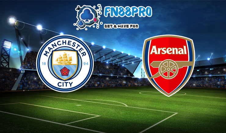 ทาย ผล บอล วัน นี้ Manchester City vs Arsenal, 23:30 – 17/10/2020