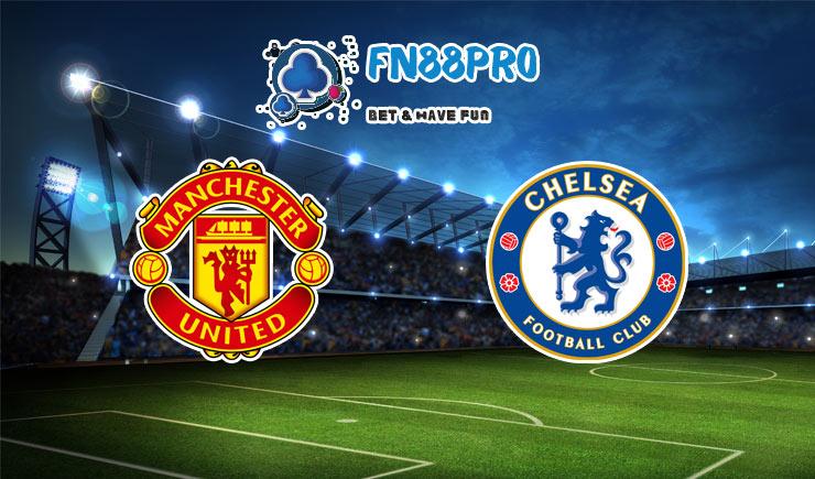 ทาย ผล บอล วัน นี้ Manchester United vs Chelsea, 23:30 – 24/10/2020
