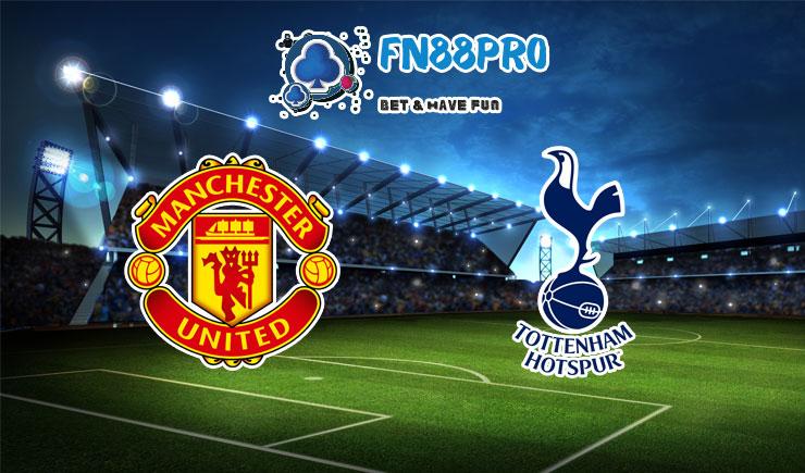 ทาย ผล บอล วัน นี้ Manchester United vs Tottenham, 22:30 – 04/10/2020