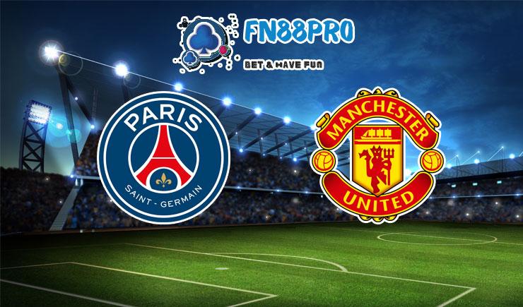 ทาย ผล บอล วัน นี้ PSG vs Manchester United, 02:00 – 21/10/2020