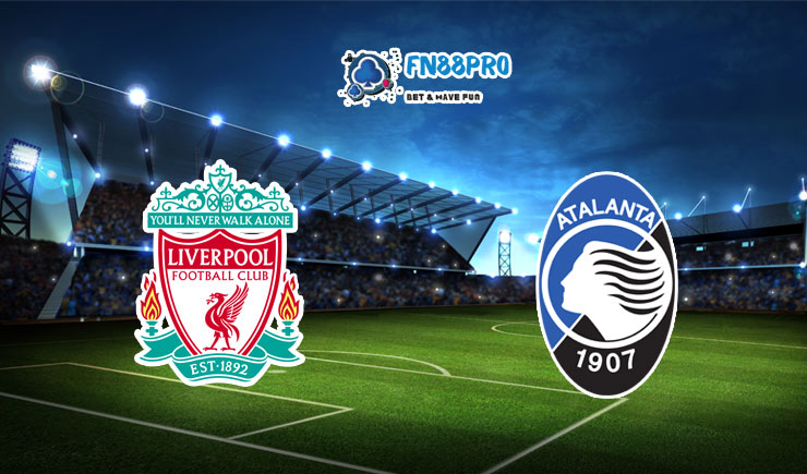 ทาย ผล บอล วัน นี้ Liverpool vs Atalanta, 03:00 – 26/11/2020