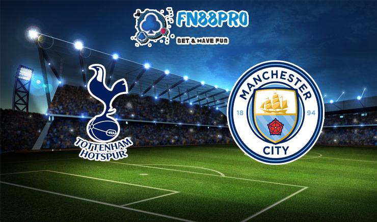 ทาย ผล บอล วัน นี้ Tottenham vs Manchester City, 00:30 – 22/11/2020