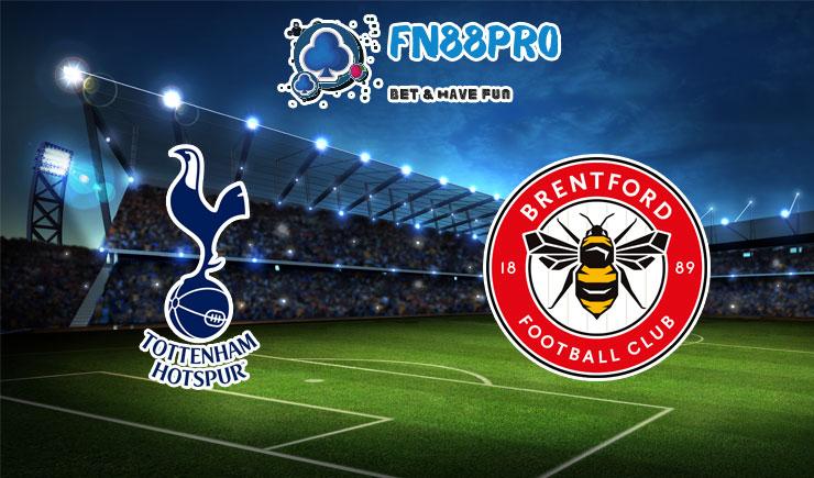 ทาย ผล บอล วัน นี้ Tottenham vs Brentford, 02:45 – 06/01