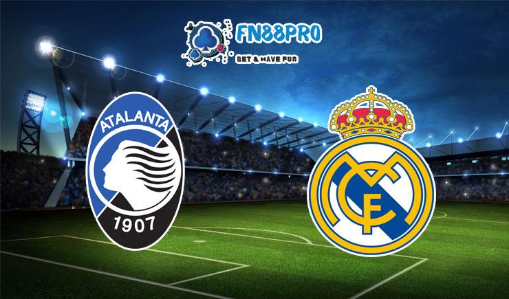 ทาย ผล บอล วัน นี้ Atalanta vs Real Madrid, 03:00 – 25/02