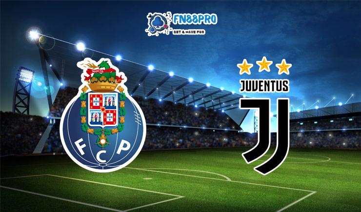 ทาย ผล บอล วัน นี้ Porto vs Juventus, 03:00 – 18/02/2021