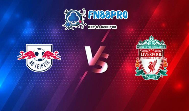 ทาย ผล บอล วัน นี้ RB Leipzig vs Liverpool, 03:00 – 17/02