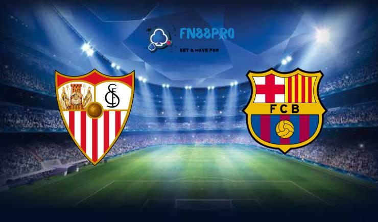 ทาย ผล บอล วัน นี้ Sevilla vs Barcelona, 03:00 – 11/02