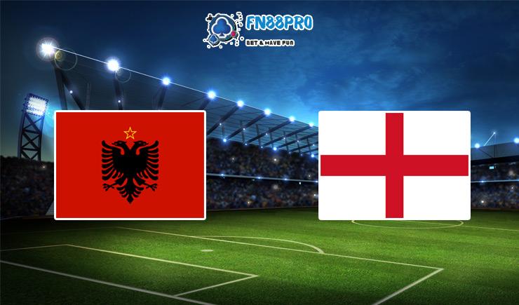 แอลเบเนีย vs อังกฤษ